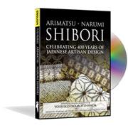Arimatsu-Narumi Shibori DVD