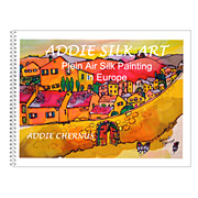 Addie Silk Art - Plein Air Silk Painting in Europe