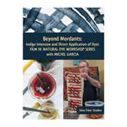 Natural Dye Workshop: Move Beyond Mordants with Michel Garcia