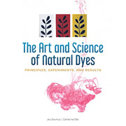 The Art and Science of Natural Dyes