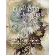 Eco-Dyeing Art Journals - Using Nature's Imprints